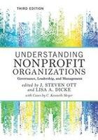 Understanding Nonprofit Organizations: Governance, Leadership, And Management