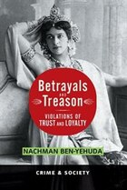 Betrayals And Treason: Violations Of Trust And Loyalty