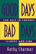 Good Days, Bad Days: The Self and Chronic Illness in Time