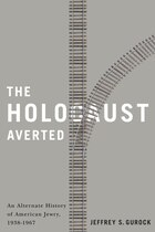 The Holocaust Averted: An Alternate History of American Jewry, 1938-1967