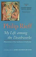 My Life Among The Deathworks: Illustrations Of The Aesthetics Of Authority