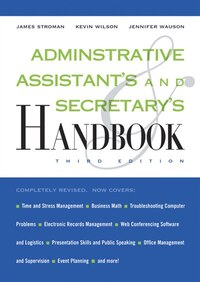 Administrative Assistant's and Secretary's Handbook: 3rd Edition