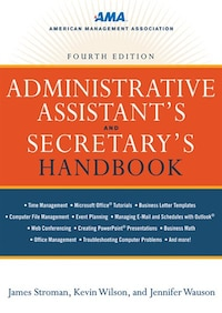 Administrative Assistant's and Secretary's Handbook: 4th edition