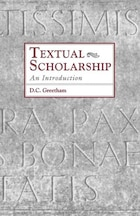 Textual Scholarship: An Introduction