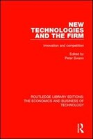 New Technologies And The Firm: Innovation And Competition