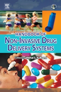 Handbook of Non-Invasive Drug Delivery Systems: Science and Technology
