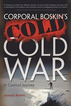 Corporal Boskin's Cold Cold War: A Comical Journey