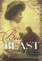 Beauty and the Beast: Human-Animal as Revealed in Real Photo Postcarsd 1905-1935