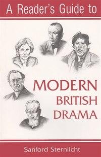 A Reader's Guide To Modern British Drama