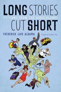 Long Stories Cut Short: Fictions from the Borderlands