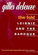 The Fold: Leibniz and the Baroque