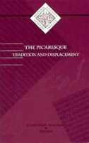 Picaresque: Tradition and Displacement