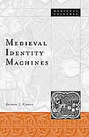 Medieval Identity Machines
