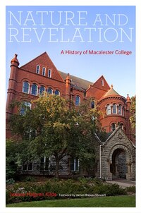 Nature and Revelation: A History of Macalester College