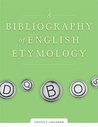 A Bibliography of English Etymology: Sources and Word List