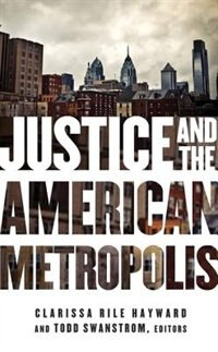 Justice and the American Metropolis by Clarissa Rile Hayward