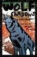 Wolf Shadows by Mary Casanova