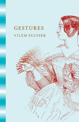 Book Gestures by Vilém Flusser