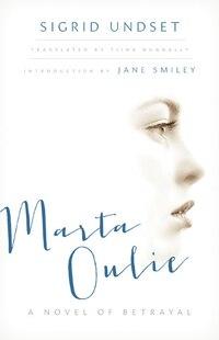 Marta Oulie: A Novel Of Betrayal
