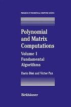 Polynomial And Matrix Computations: Fundamental Algorithms