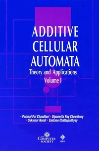 Additive Cellular Automata: Theory and Applications