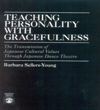 Teaching Personality With Gracefulness: The Transmission of Japanese Cultural Values Through…