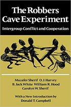 The Robbers Cave Experiment: Intergroup Conflict and Cooperation. [Orig. pub. as Intergroup…