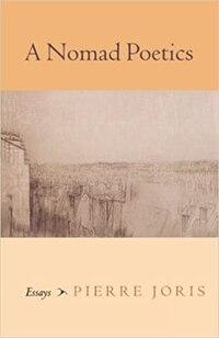 A Nomad Poetics: Essays