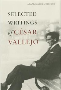 Selected Writings of César Vallejo