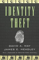 Identity Theft: With a Foreword by Senator Maria Cantwell- Second Printing