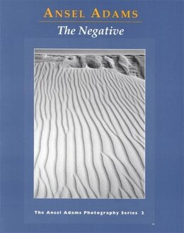 Book The Negative: The Ansel Adams Photography Series 2 by Ansel Adams