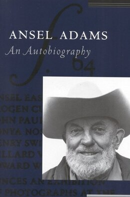 Book Ansel Adams: An Autobiography: An Autobiography by Ansel Adams
