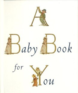 Book A Baby Book For You by Boston Museum Of Fine Arts, Boston
