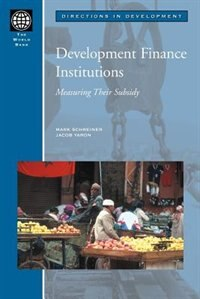 Development Finance Institutions: Measuring Their Subsidy