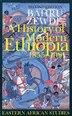 History Of Modern Ethiopia 2nd Ed: 1855-1991 by .. Bahru Zewde