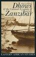 Dhows & Colonial Economy In Zanzibar: 1860-1970 by Erik Gilbert