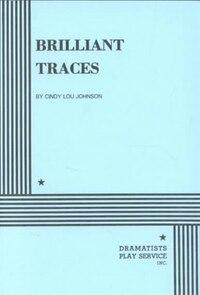 Brilliant Traces