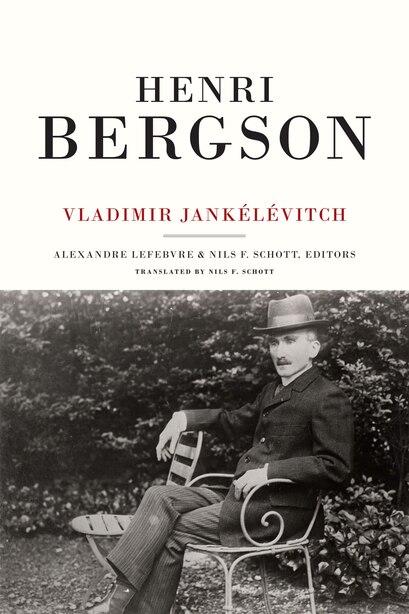Henri Bergson de Vladimir Jankelevitch