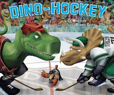 Dino-Hockey by Lisa Wheeler