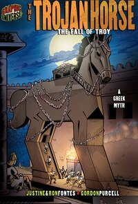 The Trojan Horse: The Fall of Troy [A Greek Myth]