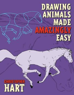 Drawing Animals Made Amazingly Easy
