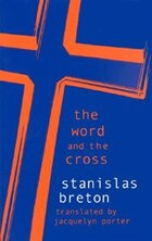 The Word And The Cross