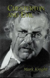 Chesterton And Evil