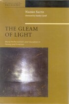 The Gleam of Light: Moral Perfectionism and Education in Dewey and Emerson