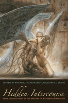 Hidden Intercourse: Eros and Sexuality in the History of Western Esotericism