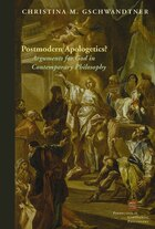 Postmodern Apologetics?: Arguments for God in Contemporary Philosophy