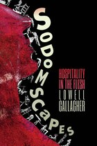 Sodomscapes: Hospitality in the Flesh