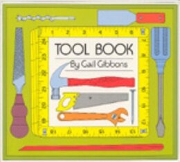 Book Tool Book: TOOL BK by Gail Gibbons