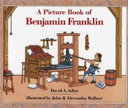 Book A Picture Book of Benjamin Franklin by David A Adler