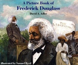 Book A Picture Book of Frederick Douglass by David A. Adler